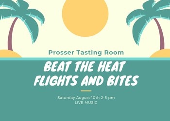Prosser - Beat the Heat Flights and Bites